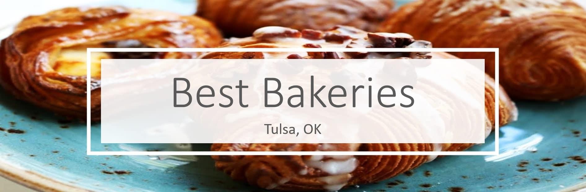 Best Bakeries in Tulsa