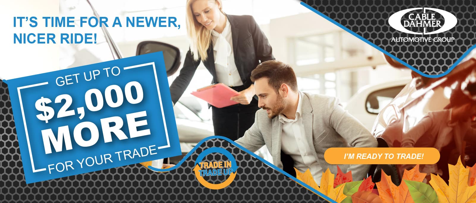 Cable Dahmer – Marketing-New website Rotators – fall – ALL_Website Rotator – $2000 more for trade