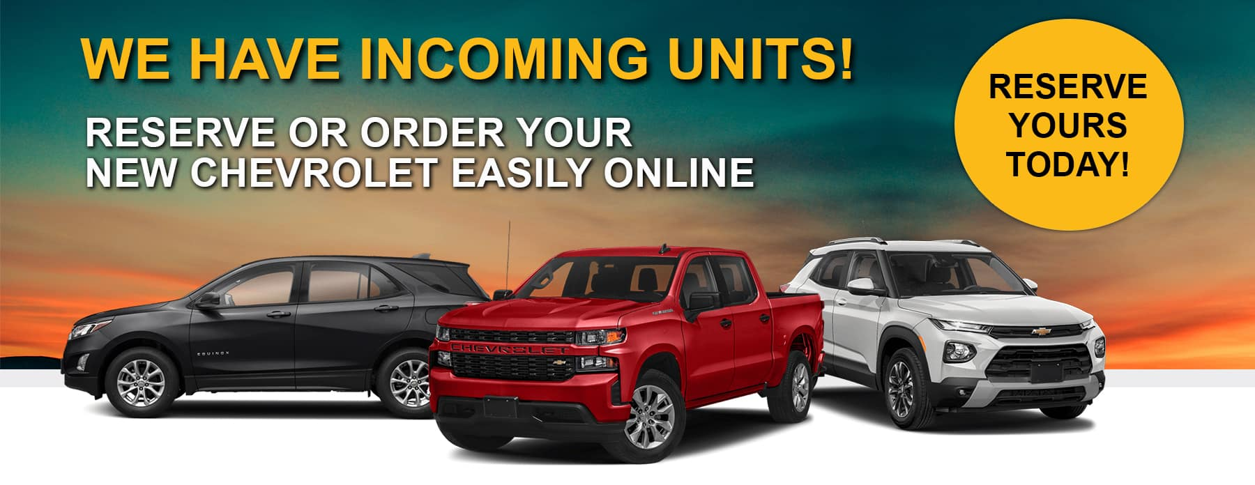 RESERVE YOUR NEXT CHEVY BANNER copy