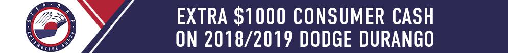 $1000 Customer Cash on 2018 & 2019 Dodge Durango