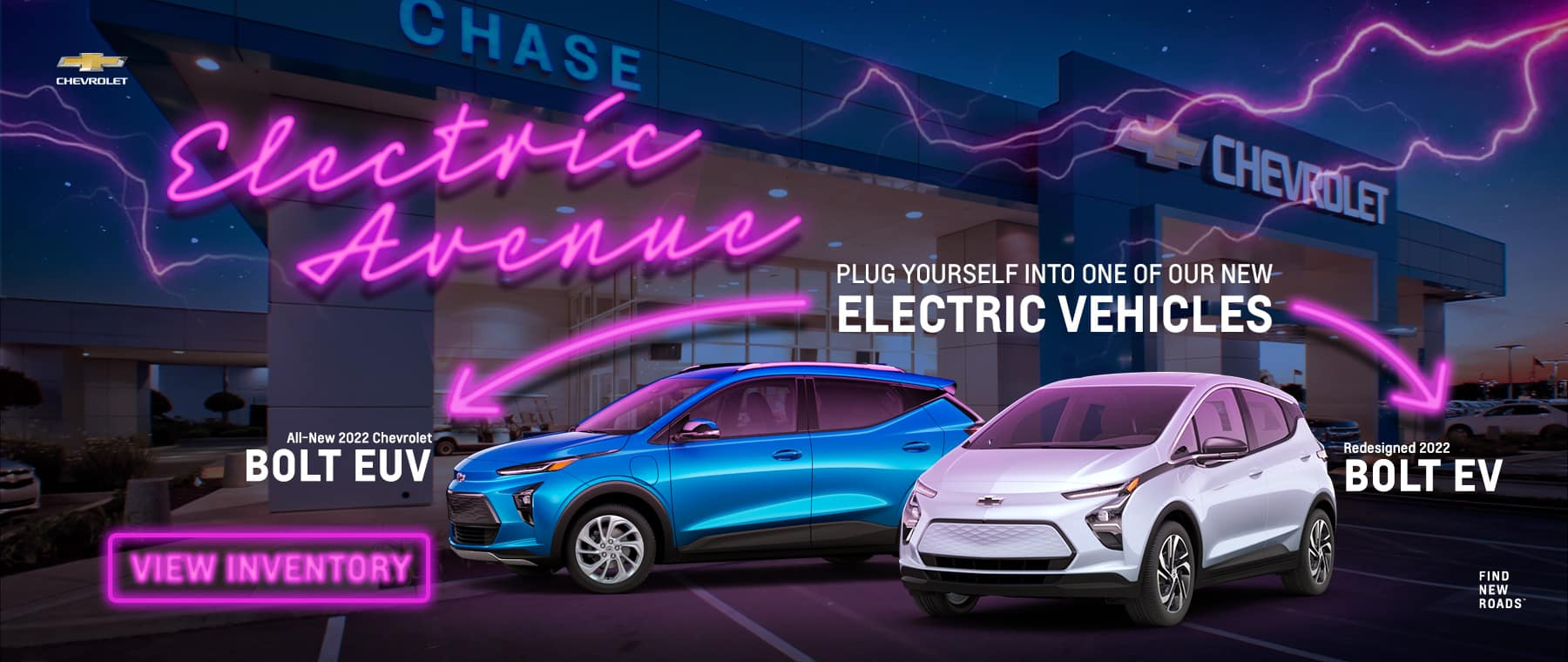Electric Avenue - Plug Yourself Into One Of Our New Electric Vehicles - 2022 Bolt EUV / BOLT EV