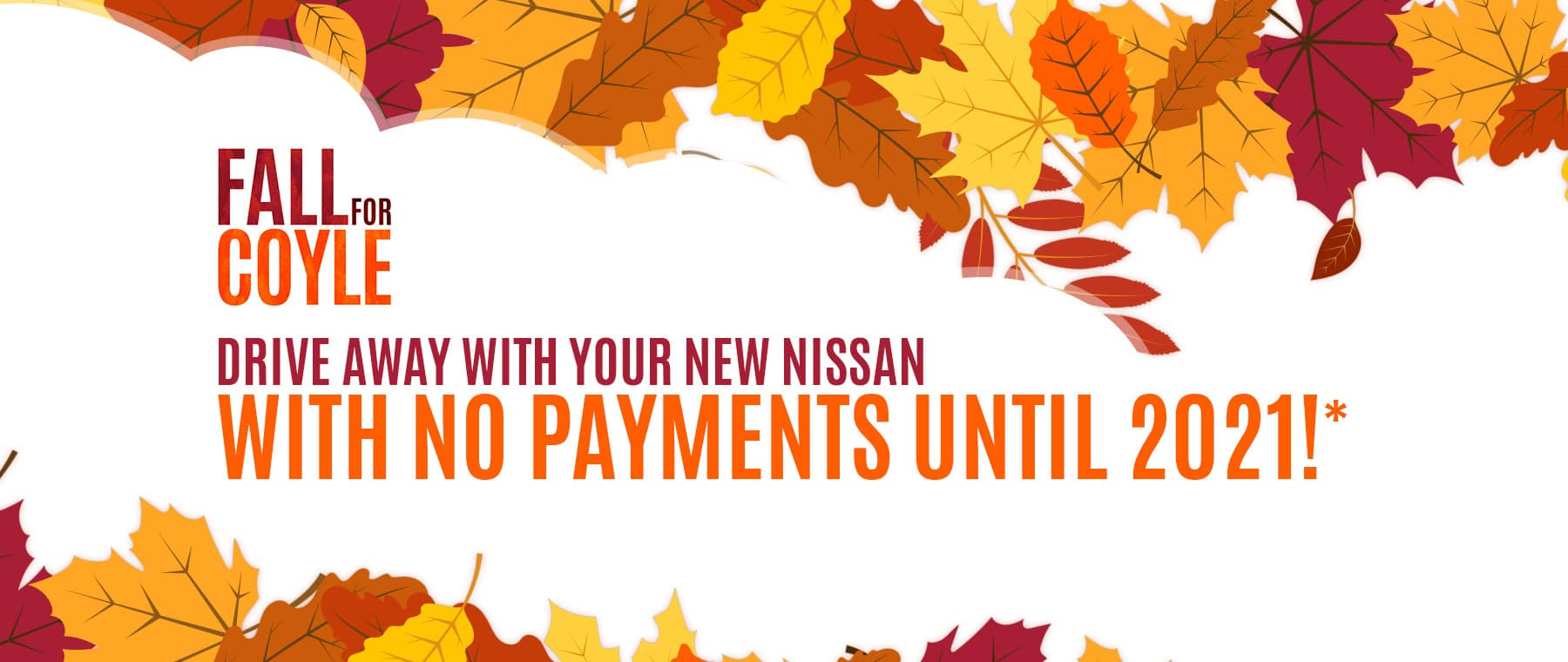 No Payments on New Nissan at Coyle in Clarksville, Indiana