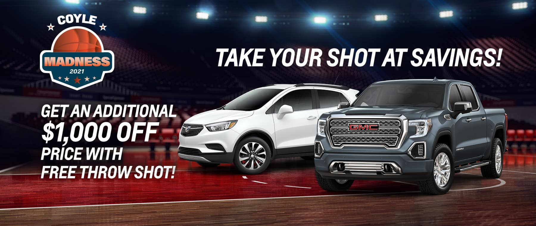 $1000 Free Throw! Get an additional $1000 off the price!