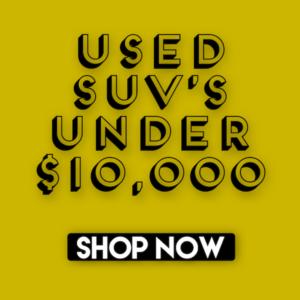 Used SUVs Under $10,000