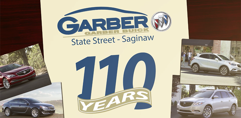 Garber Buick Celebrates 110 Years - On State St. in Saginaw