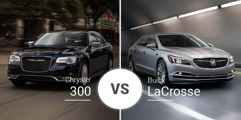 Chrysler 300 Vs. Buick LaCrosse