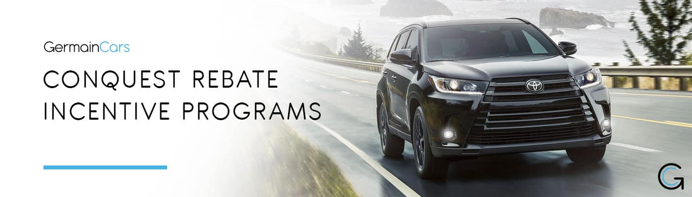Conquest Cash Incentive Programs Overview at Germain Cars