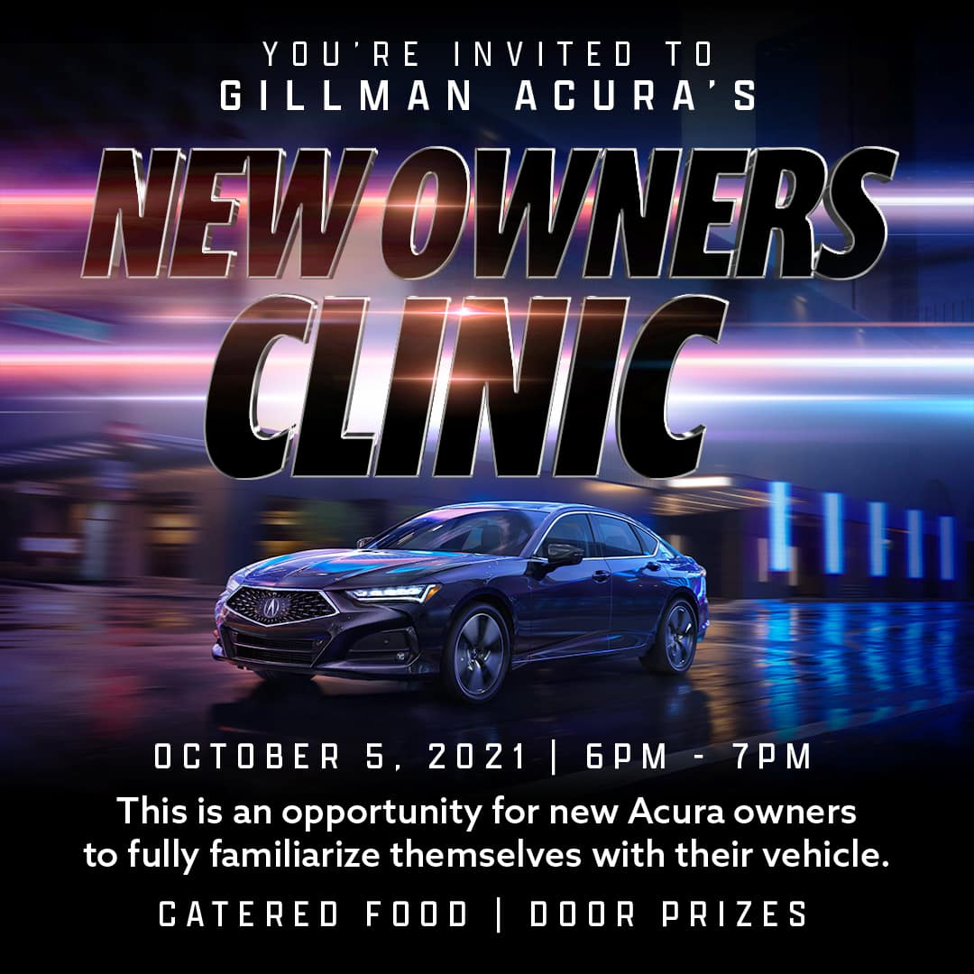 new owners clinic at gillman acura
