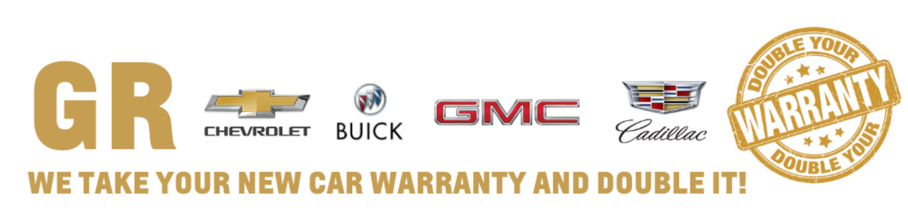 GR Chevrolet Double Your Warranty
