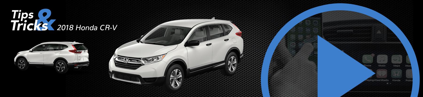2018 Honda CR-V Tips and Tricks Banner