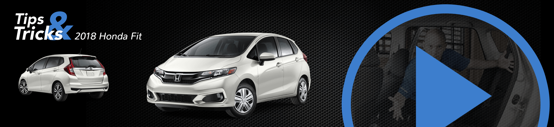 2018 Honda Fit Tips and Tricks Banner