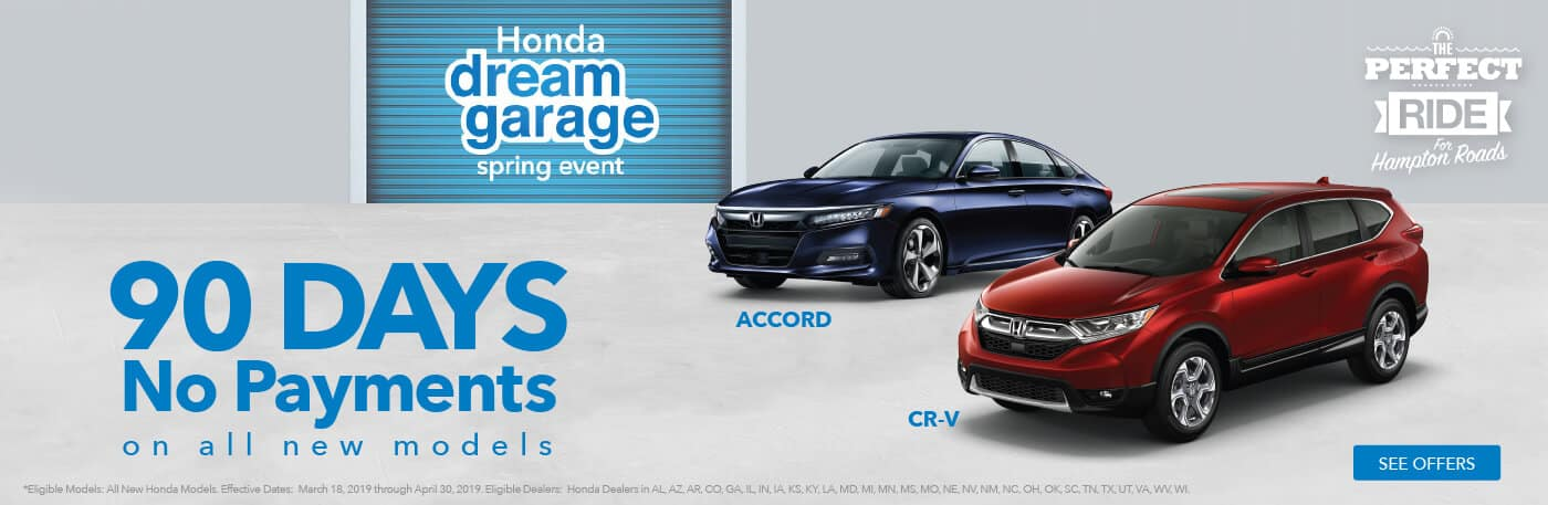 Hampton Roads Honda Dealers 2019 Honda Dream Garage 90-Day Deferment Banner