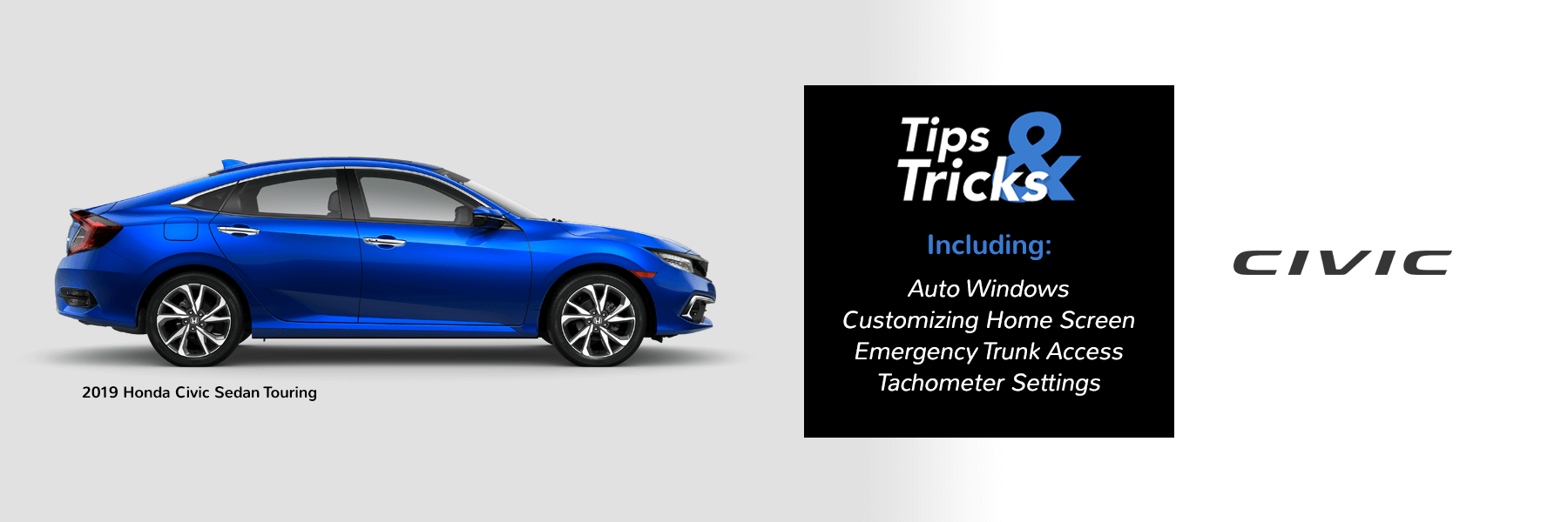 2019 Honda Civic Tips and Tricks Slider