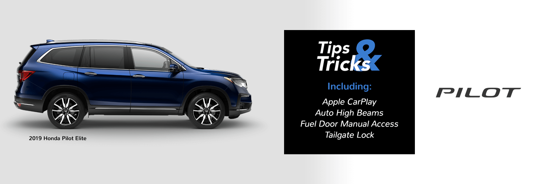 2019 Honda Pilot Tips and Tricks Slider