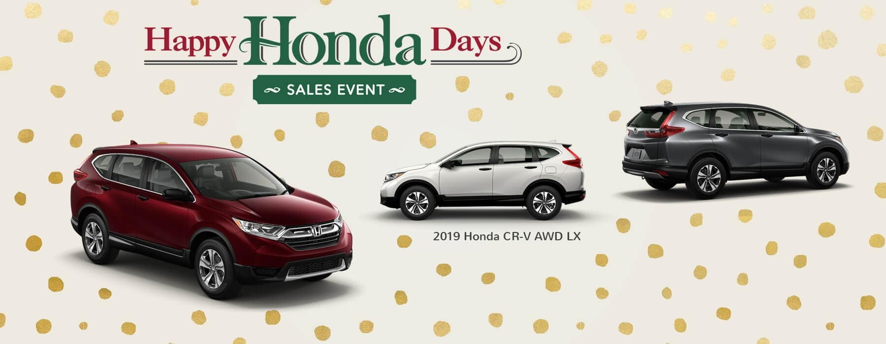 Happy Honda Days Sales Event 2019 Honda CR-V Slider