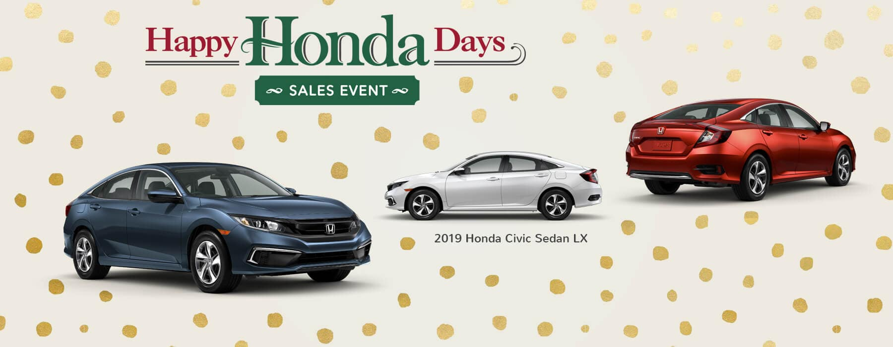 Happy Honda Days Sales Event 2019 Honda Civic Sedan Slider