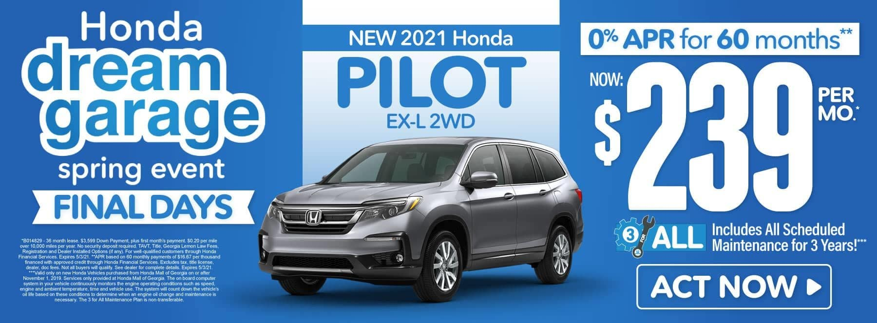 New 2021 Honda Pilot | Now $239 per month | Act Now