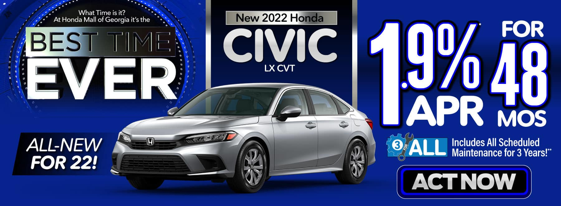 New 2022 Honda Civic - 1.9% APR for 48 months - Act Now
