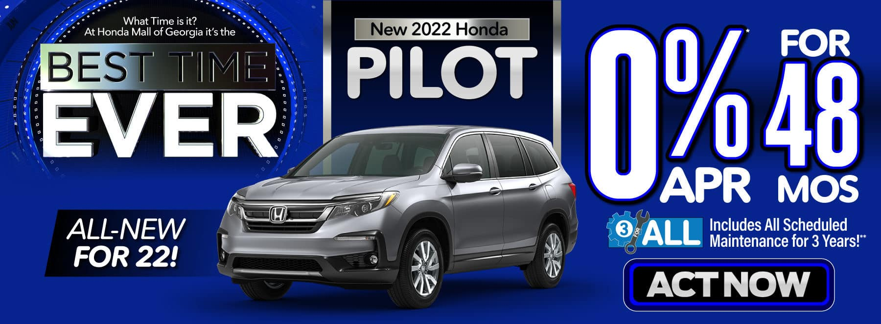 New 2022 Honda Pilot - 0% APR for 48 months - Act Now