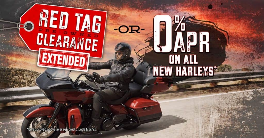 Red Tag Pre-Owned Clearance or 0% APR On All New Harleys