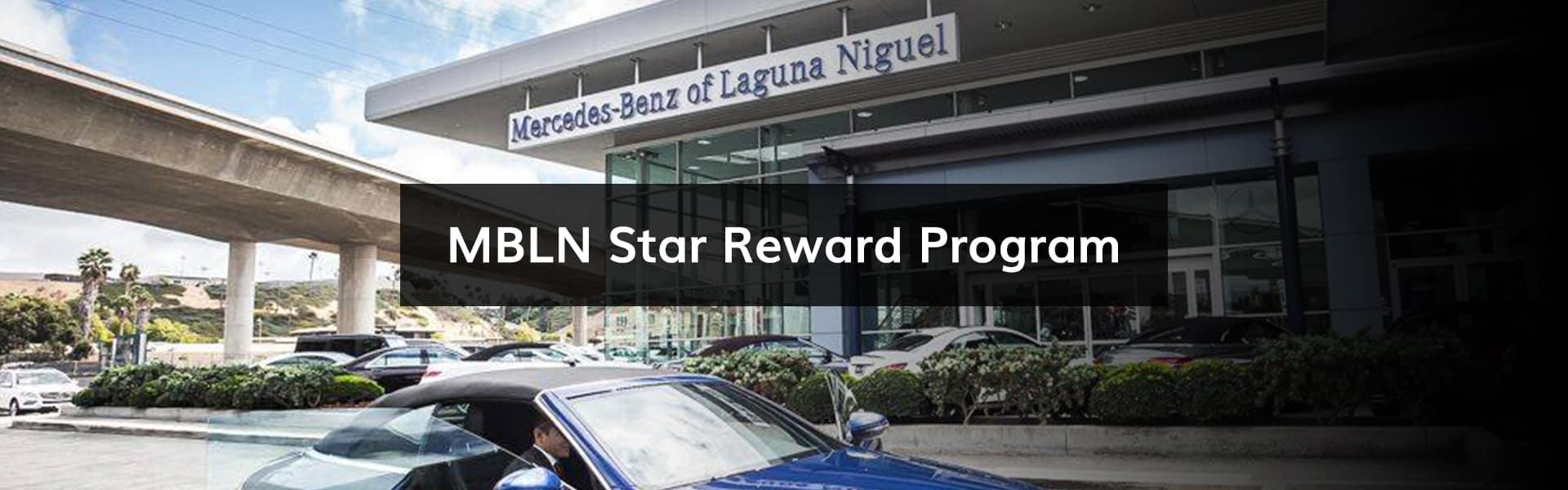 Elegant Mercedes Benz Of Laguna Niguel Welcomes You To Our Exclusive STAR Member  Rewards Program