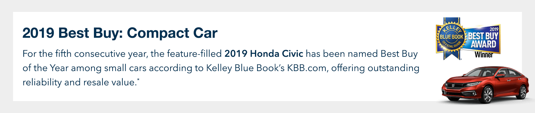 2019 Honda Civic Sedan Kelley Blue Book Best Buy: Compact Car Award Slider