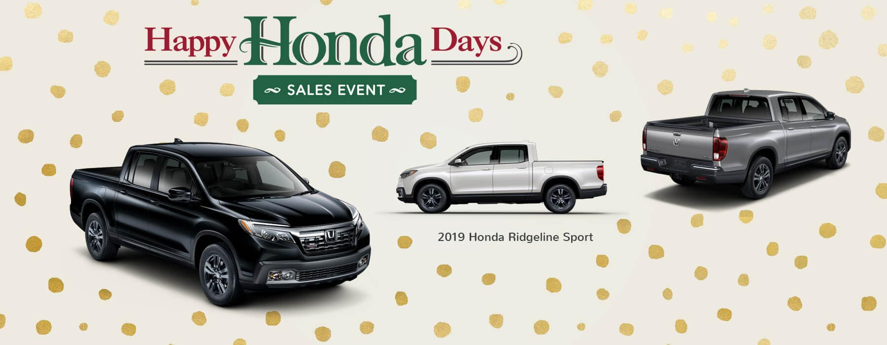 Happy Honda Days Sales Event 2019 Honda Ridgeline Slider