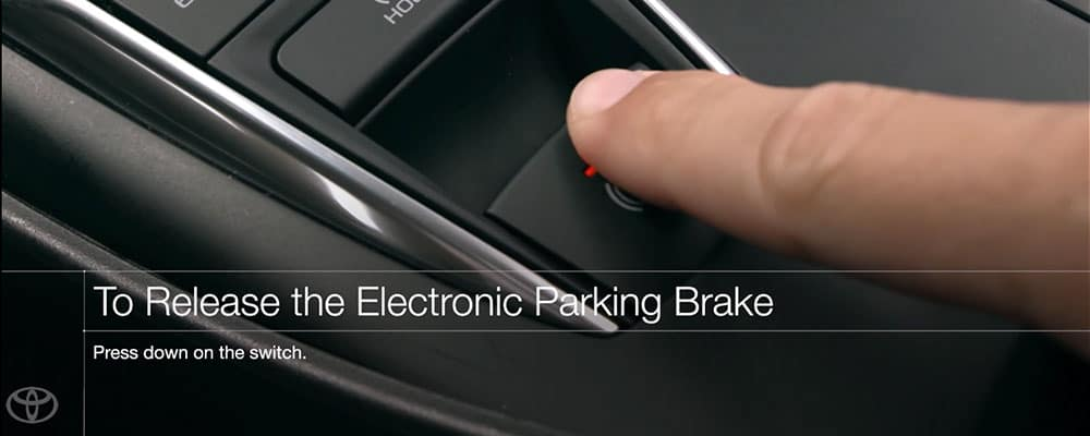 Toyota Camry How to Release the Electronic Parking Brake Pull Up On Switch