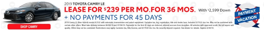 Lease the 2019 Toyota Camry For $239 Per month for 36 months. Expires 06/30
