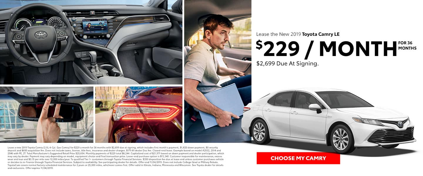 Lease the 2019 Toyota Camry LE for $229 per month for 36 months with $2,699 due at signing - Choose My Camry