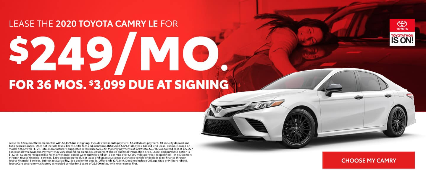 Lease the 2020 Camry LE for $249 per month for 36 months with $3,099 due - Choose my Camry