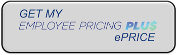 GET MY EMPLOYEE PRICING PLUS PRICE