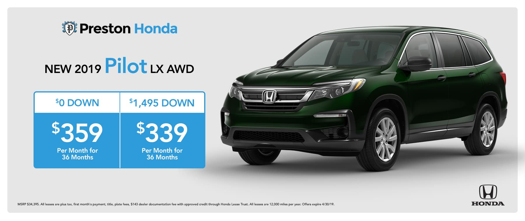 April Special on the 2019 Honda Pilot
