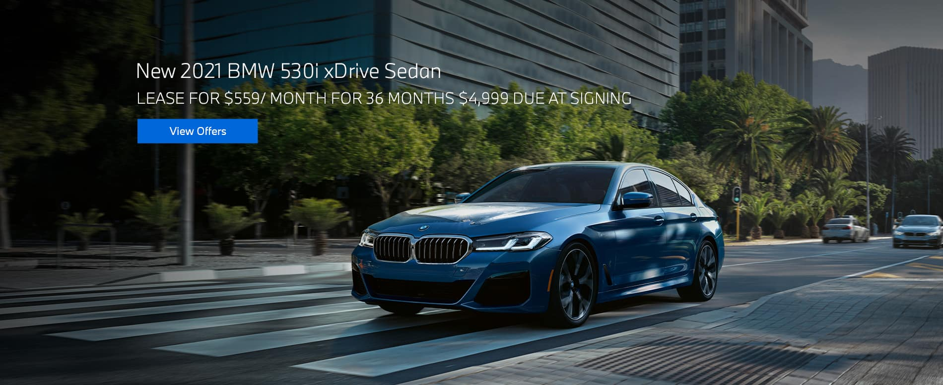 New 2021 BMW 530i xDrive Sedan $559/mo. for 36 months $4,999 due at signing