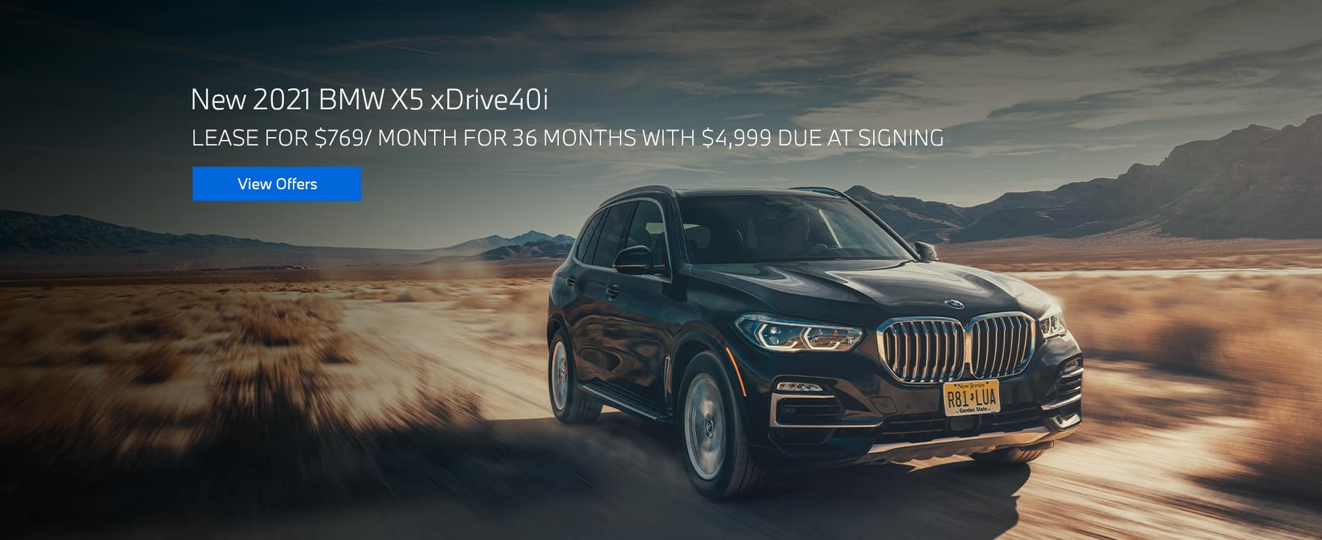 New 2021 BMW X5 xDrive40i $769/mo. for 36 months $4,999 due at signing