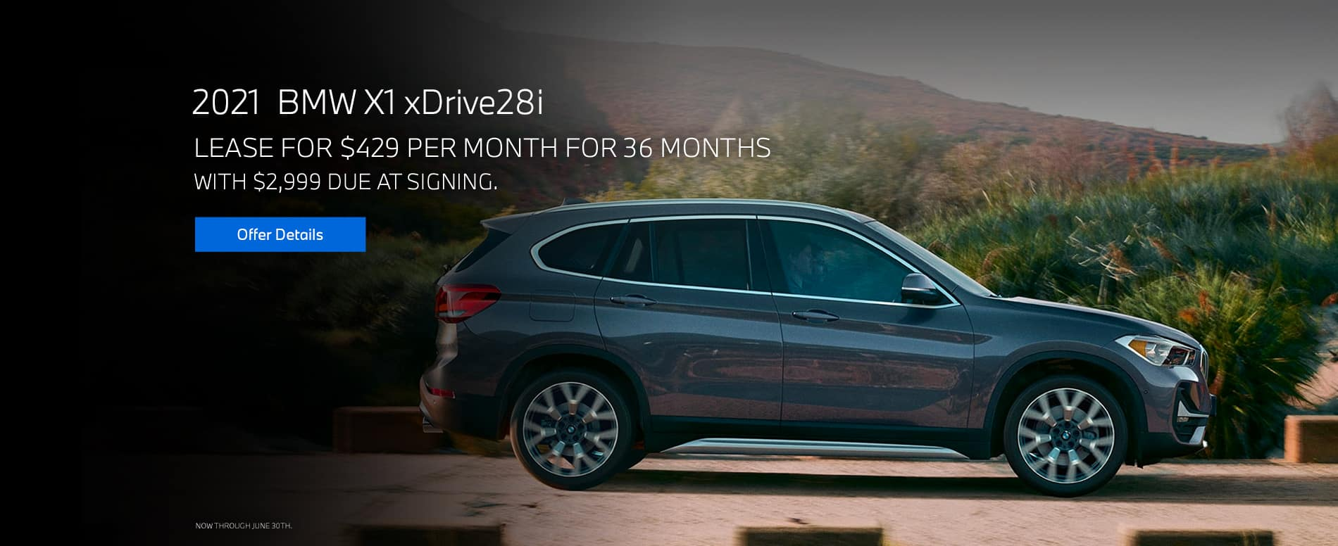 Lease a 2021 X1 xDrive28i $429 per month for 36 months with $2,999 due at signing.