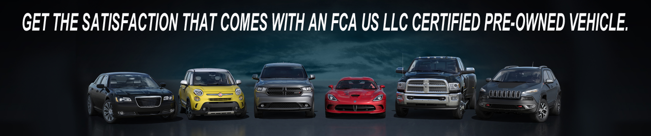 GET THE SATISFACTION THAT COMES WITH AN FCA US LLC CERTIFIED PRE-OWNED VEHICLE.