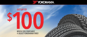 When you purchase a set of four (4) select Yokohama tires you may be eligible to receive up to a $100 Yokohama Visa® Prepaid Card or Visa Virtual Account.