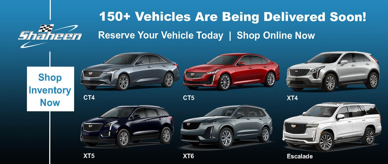 Reserve Your New Cadillac Today
