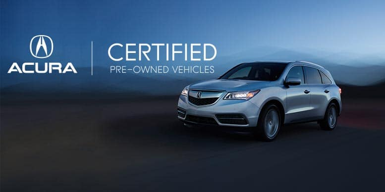 Certified PreOwned Benefits Lowell Sunnyside Acura - Pre own acura