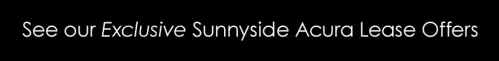 Sunnyside Acura exclusive lease offers