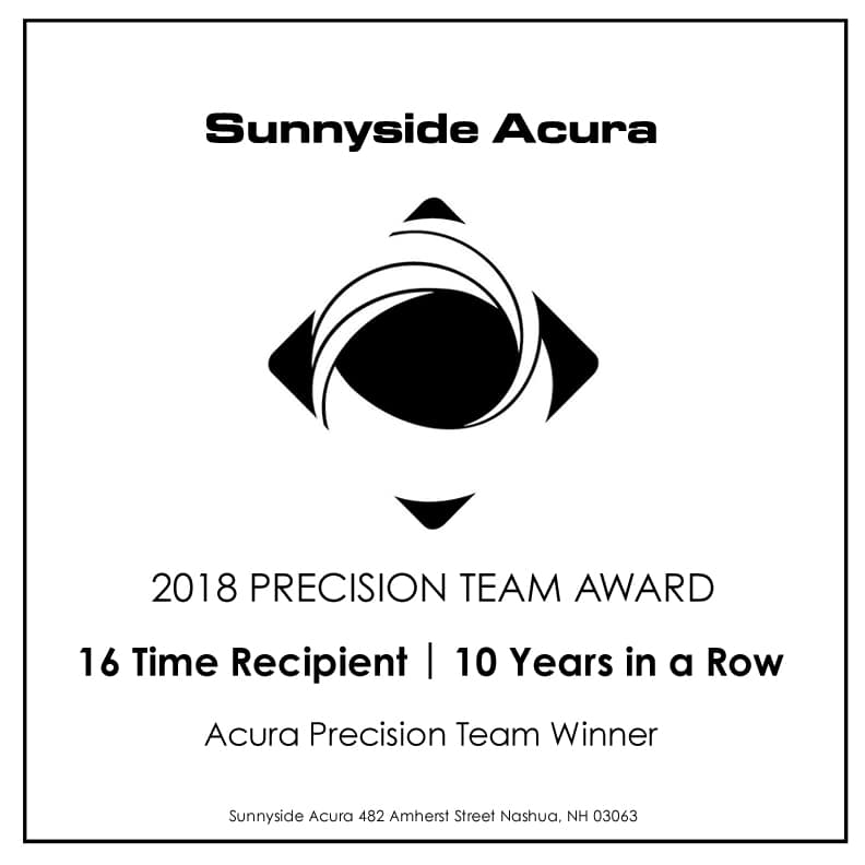 2018 Acura Precision Team Recipient Sunnyside Acura Nashua NH