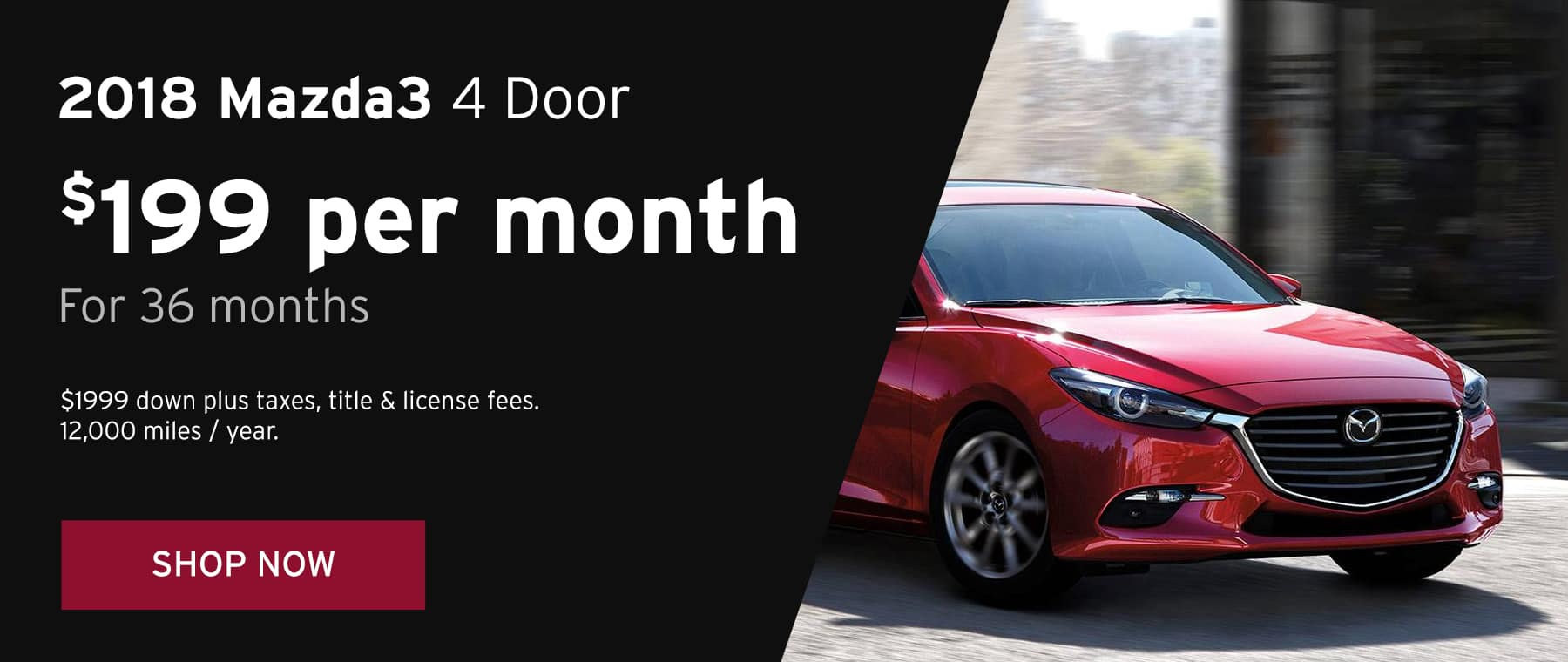 June 2018 Mazda3 4Door Lease Offer