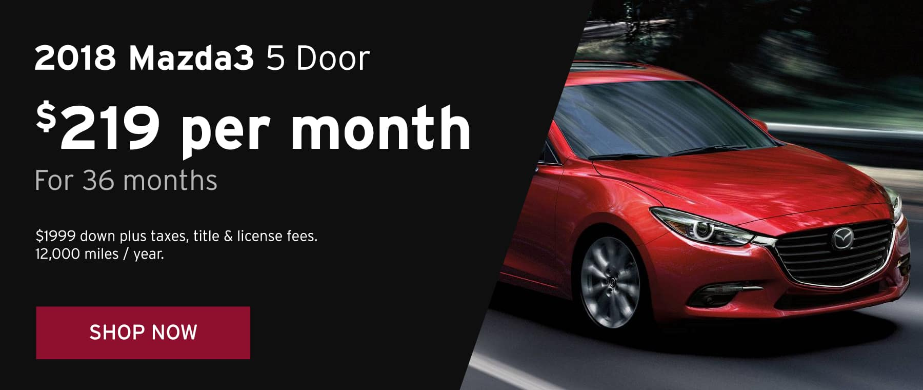 June 2018 Mazda3 5 Door Lease Offer