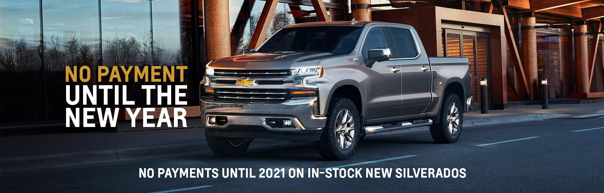 No Payments on New in-stock Silverado until 2021 at York Chevrolet in Brazil.